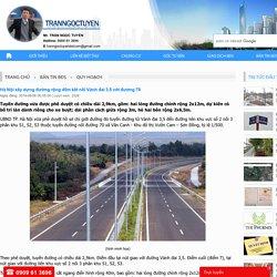 Hà Nội xây dựng đường rộng 40m kết nối Vành đai 3.5 với đường 70