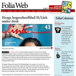 Foliaweb: Haags hogeschoolblad H/Link onder druk - henk strikkers