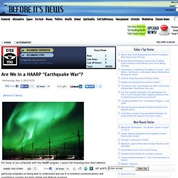 "Are We in a HAARP ""Earthquake War""?"