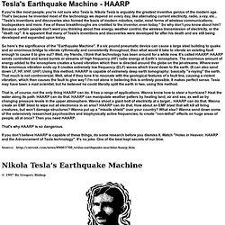 HAARP - Tesla's Earthquake Machine