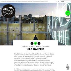 Hab Galerie - Le voyage à Nantes
