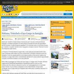 Cuba - Habana, Trinidad e Cayo Largo in famiglia