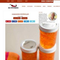 Habanero Pepper Jam Recipe