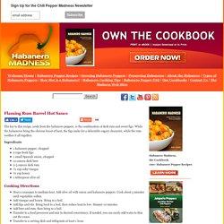 Flaming Rum Barrel Hot Sauce Recipe
