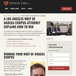 Writ of Habeas Corpus Attorney in Los Angeles