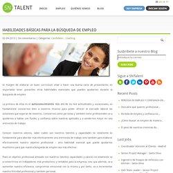 Habilidades básicas para la búsqueda de empleo | SNTalent