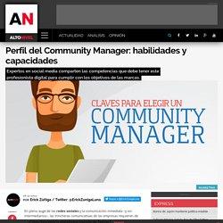 Perfil del Community Manager: habilidades y capacidades