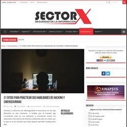 21 SITIOS PARA PRACTICAR SUS HABILIDADES DE HACKING Y CIBERSEGURIDAD – SectorX