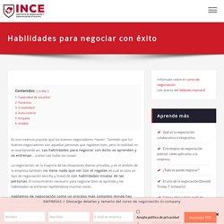 Habilidades para negociar con éxito - INCE
