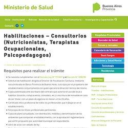 Habilitaciones – Consultorios (Nutricionistas, Terapistas Ocupacionales, Psicopedagogos) – Ministerio de Salud