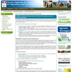 DRAAF BRETAGNE 16/07/14 Habilitation régionale des structures de droit privé mettant en oeuvre l'oeuvre alimentaire