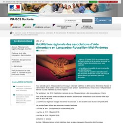 DRJSCS OCCITANIE 20/07/16 Habilitation régionale des associations d'aide alimentaire en Languedoc-Roussillon-Midi-Pyrénées