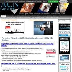 Formation E-learning H0B0 - Habilitation électrique - 109 € HT / Stagiaire - Groupe-ACN