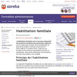 Habilitation familiale : principe - Ooreka