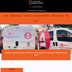 Habillage façade identité visuelle N° 1 au Maroc . Magasin voiture ect