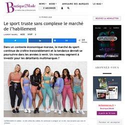 Le sport truste sans complexe le marché de l'habillement - Boutique2Mode