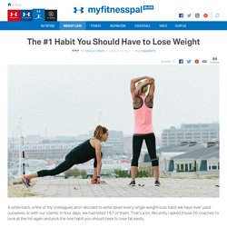 The #1 Habit You Should Have to Lose Weight