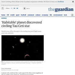 'Habitable' planet discovered circling Tau Ceti star