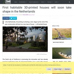First habitable 3D-printed houses will soon take shape in the Netherlands