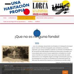 Una habitación propia. Federico García Lorca en la Residencia de Estudiantes, 1919-1936