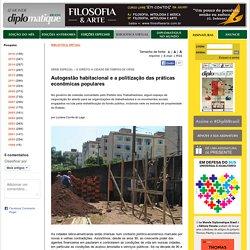 Luciana Corrêa do Lago: Autogestão habitacional e a politização das práticas econômicas populares