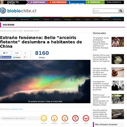 """Extraño fenómeno: Bello """"arcoíris flotante"""" deslumbra a habitantes de China"""
