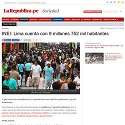INEI: Lima cuenta con 9 millones 752 mil habitantes