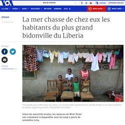 La mer chasse de chez eux les habitants du plus grand bidonville du Liberia