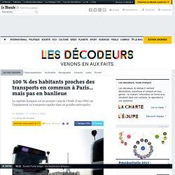 100% des habitants proches des transports en commun à Paris… mais pas en banlieue