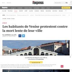Les habitants de Venise protestent contre la mort lente de leur ville