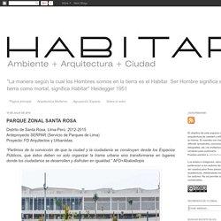 HABITAR: PARQUE ZONAL SANTA ROSA
