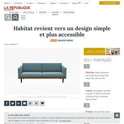 Habitat revient vers un design simple et plus accessible - 08/09/17