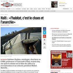 Haïti : «l'habitat, c'est le chaos et l'anarchie»