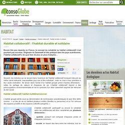 Habitat collaboratif : l'habitat durable et solidaire