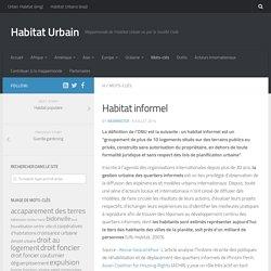 Habitat informel – Habitat Urbain