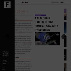 A New Space Habitat Design Simulates Gravity by Spinning