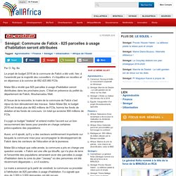 Sénégal: Commune de Fatick - 825 parcelles à usage d'habitation seront attribuées - allAfrica.com