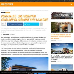 Contain Life : une habitation container en harmonie avec la nature
