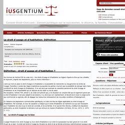 Le droit d'usage et d'habitation: Définition - page 1 - droit civil - Ius Gentium