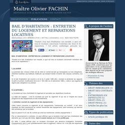 Bail d'habitation : entretien du logement et reparations locatives - Maître olivier fachin
