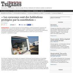 « Les caravanes sont des habitations protégées par la constitution »