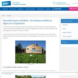 Les habitations mobiles et légères en 10 questions