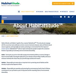About Habitattitude™ - Habitattitude™ Protect our environment