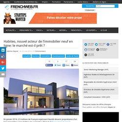 Habiteo, nouvel acteur de l'immobilier neuf en ligne: le marché est-il prêt ?