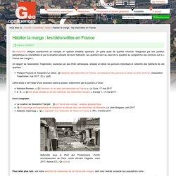 Habiter la marge : les bidonvilles en France