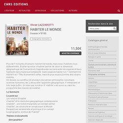 HABITER LE MONDE (CNRS ed., coll. Documentation photographique, n°8100 - 2014)