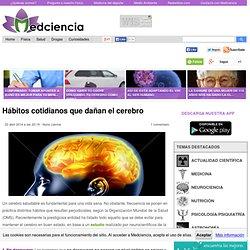 Hábitos cotidianos que dañan el cerebro