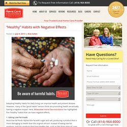 """Good Habits"" Contributing to Senior Health Problems"