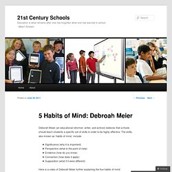 5 Habits of Mind: Debroah Meier