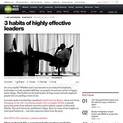 3 habits of highly effective leaders